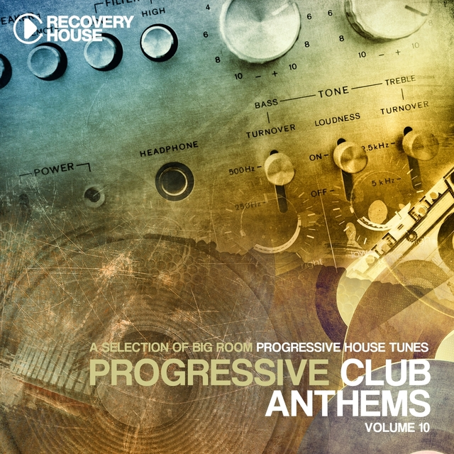 Progressive Club Anthems, Vol. 10