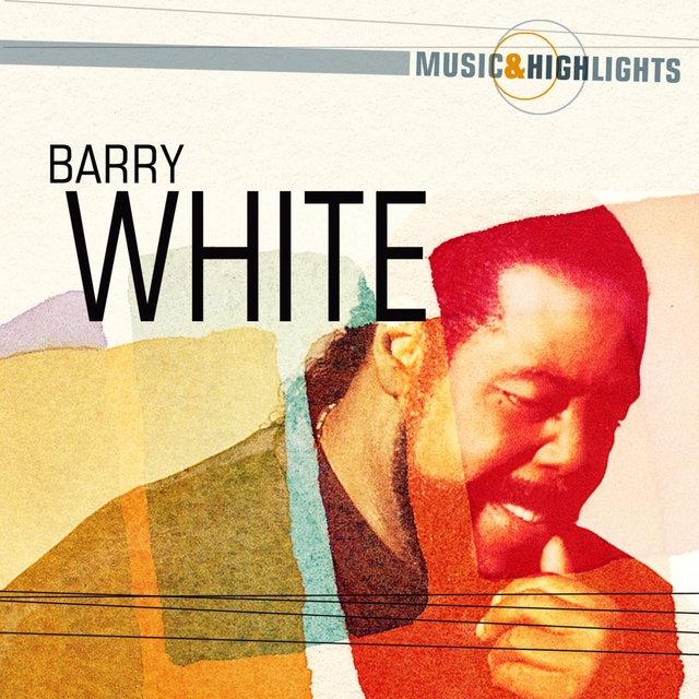Couverture de Music & Highlights: Barry White