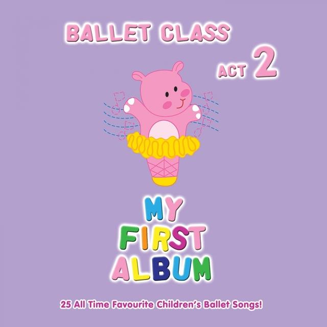 My First Ballet Class Album, Act 2
