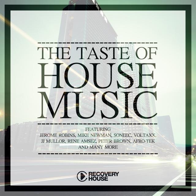 The Taste of House Music