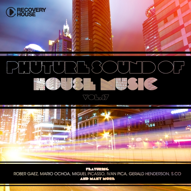 Phuture Sound of House Music, Vol. 17