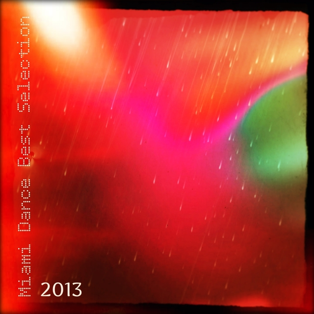 Miami Dance Best Selection 2013