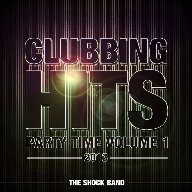 Clubbing Hits Party Time, Vol. 1