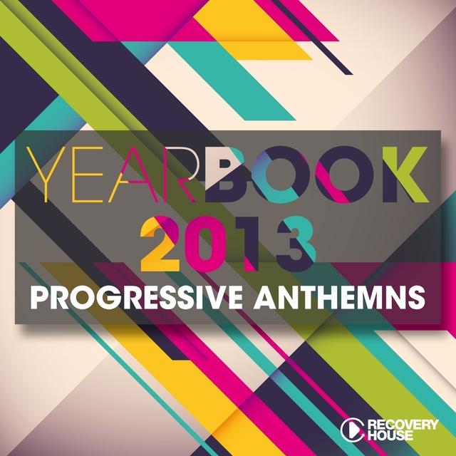 Yearbook 2013 - Progressive Anthems