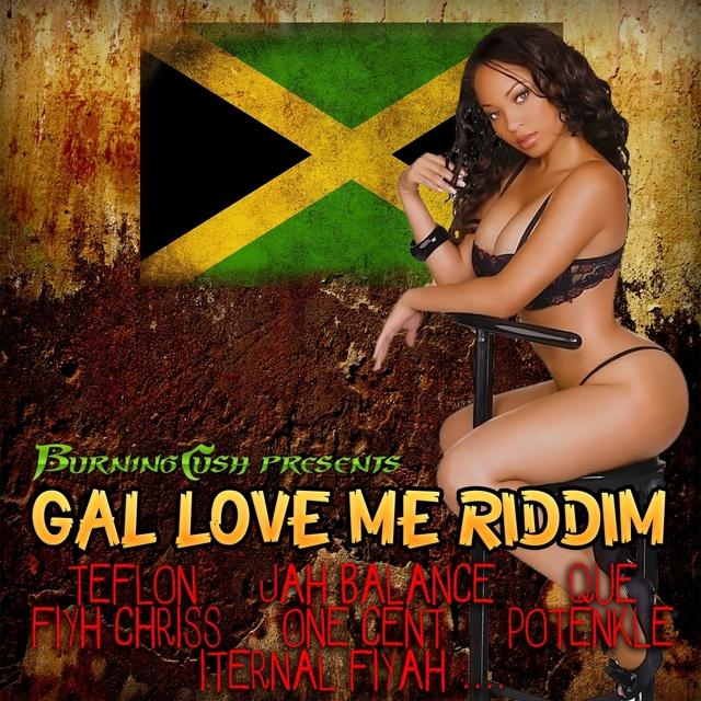 Gal Love Me Riddim