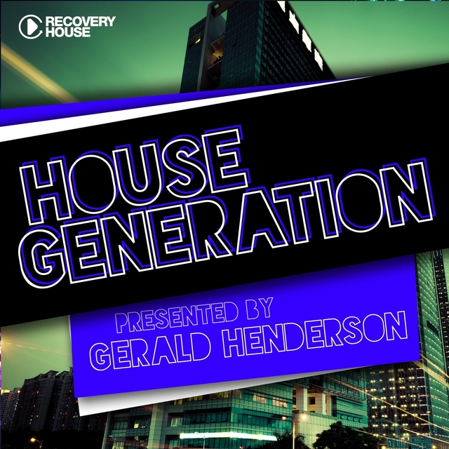 House Generation Presented By Gerald Henderson