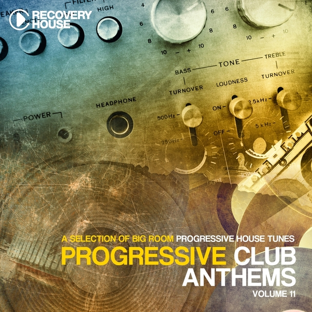 Progressive Club Anthems, Vol. 11