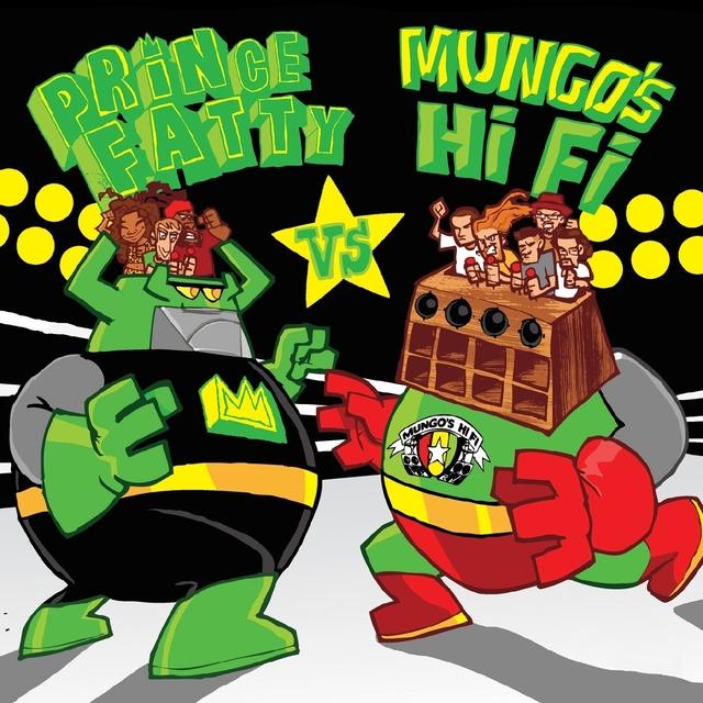 Prince Fatty Versus Mungo's Hi Fi