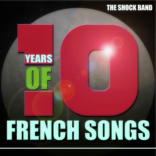 10 Years of French Songs