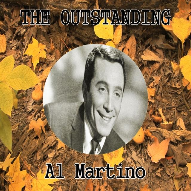 The Outstanding Al Martino