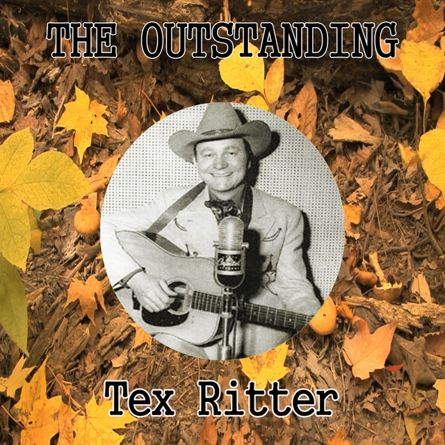 Couverture de The Outstanding Tex Ritter