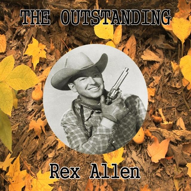 The Outstanding Rex Allen