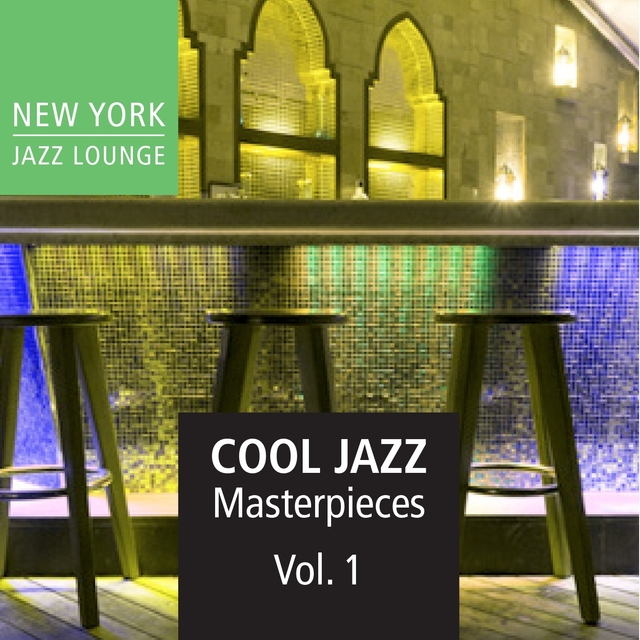 Cool Jazz Masterpieces, Vol. 1