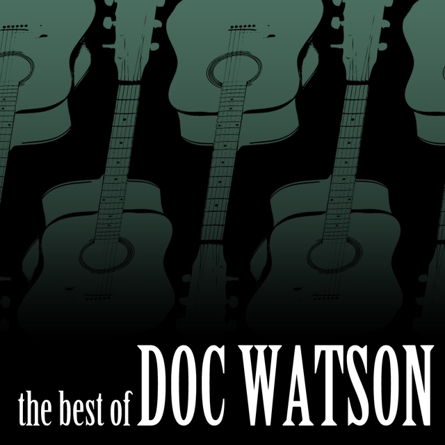 The Best of Doc Watson