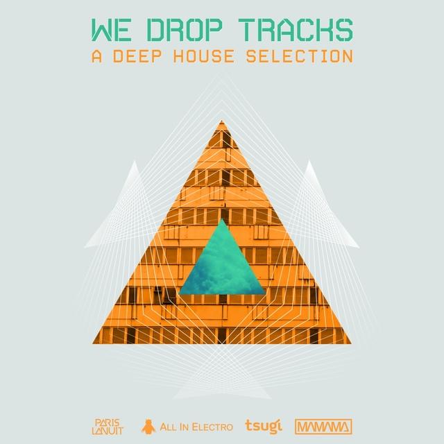 We Drop Tracks!