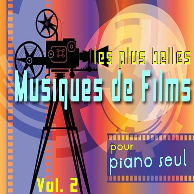 Les plus belles musiques de films pour piano seul, Vol. 2