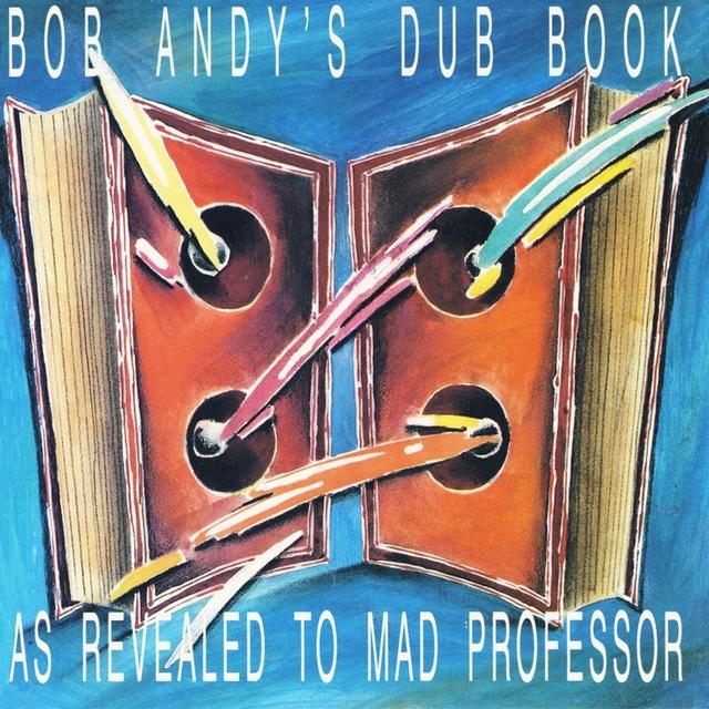 Bob Andy's Dub Book