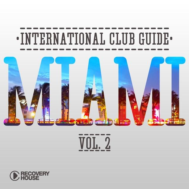International Club Guide - Miami, Vol. 2