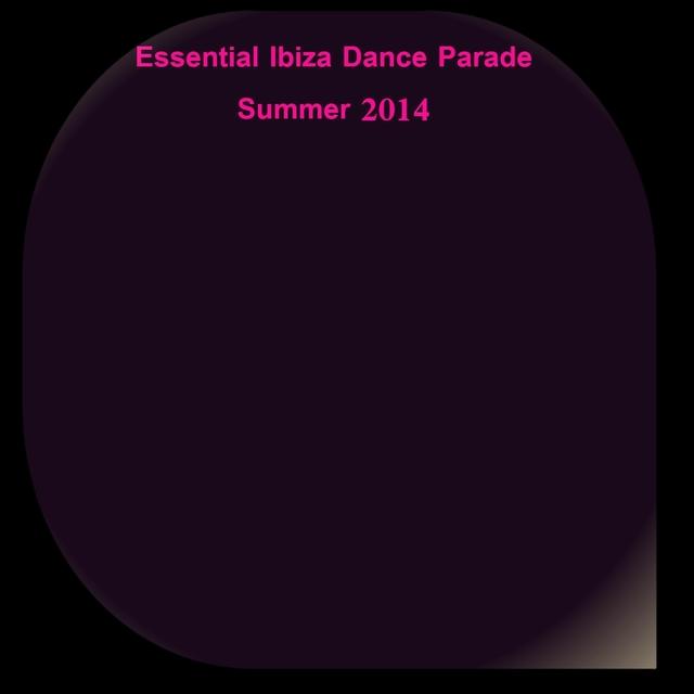 Essential Ibiza Dance Parade Summer 2014