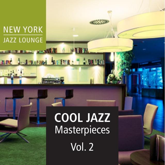 Cool Jazz Masterpieces, Vol. 2