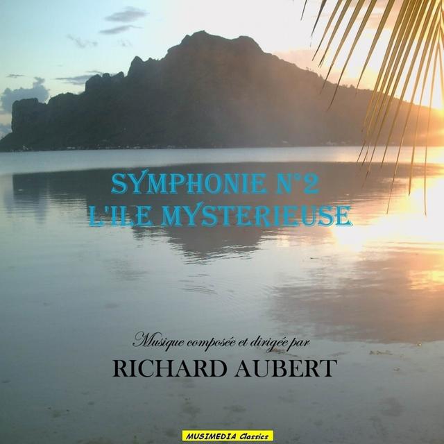 """Aubert: Symphonie No. 2 """"L'île mystérieuse"""""""