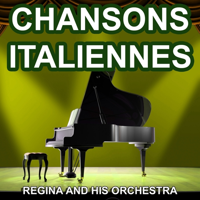 Chansons Italiennes - Chansons Napolitaines