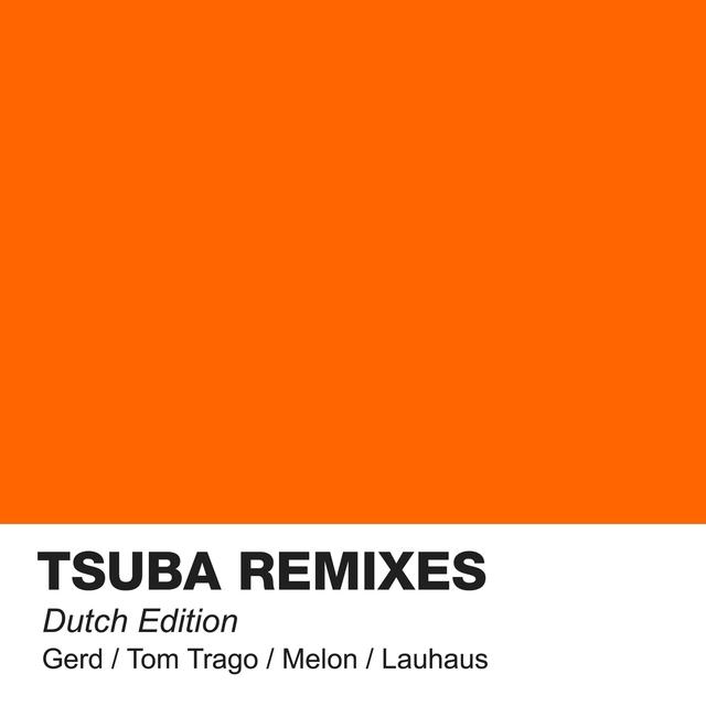 Tsuba Remixes Dutch Edition