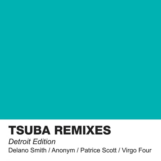 Tsuba Remixes Detroit Edition