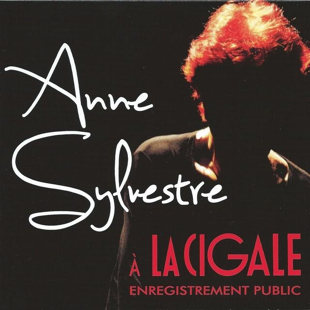 Anne Sylvestre à la Cigale - Enregistrement public