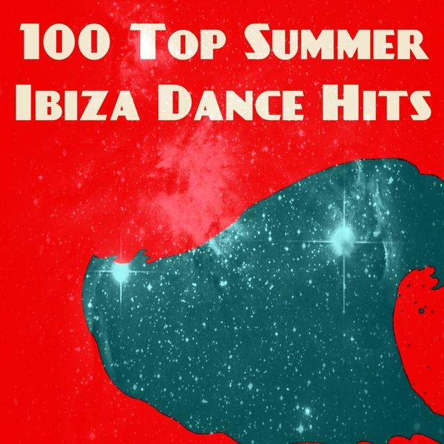 100 Top Summer Ibiza Dance Hits
