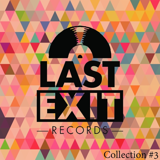 Last Exit Collection #3