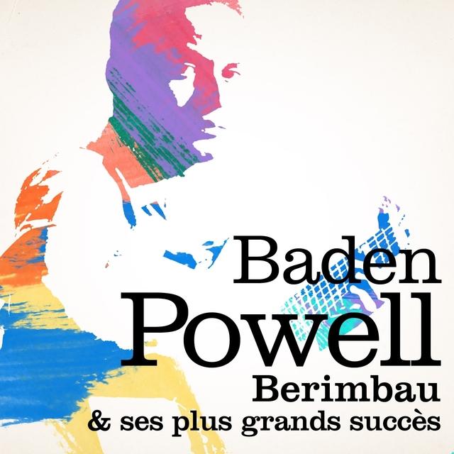 Baden Powell : Berimbau et ses plus grands succès