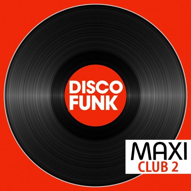 Maxi Club Disco Funk, Vol. 2