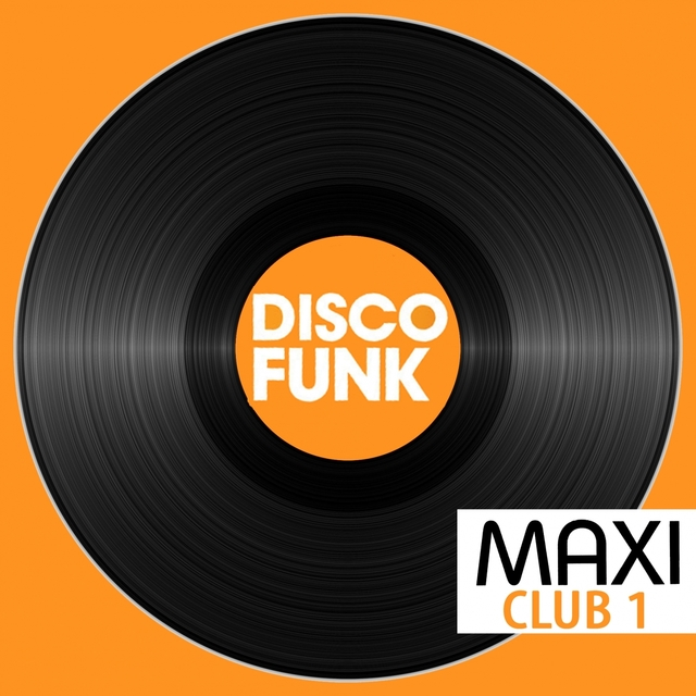 Maxi Club Disco Funk, Vol. 1