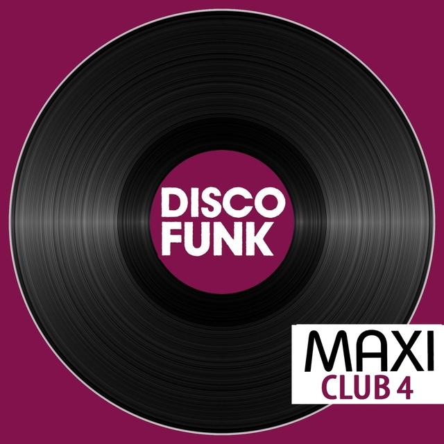 Couverture de Maxi Club Disco Funk, Vol. 4