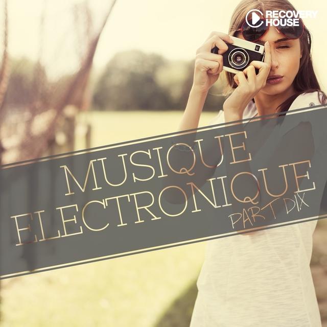 Musique Electronique, Pt. Dix