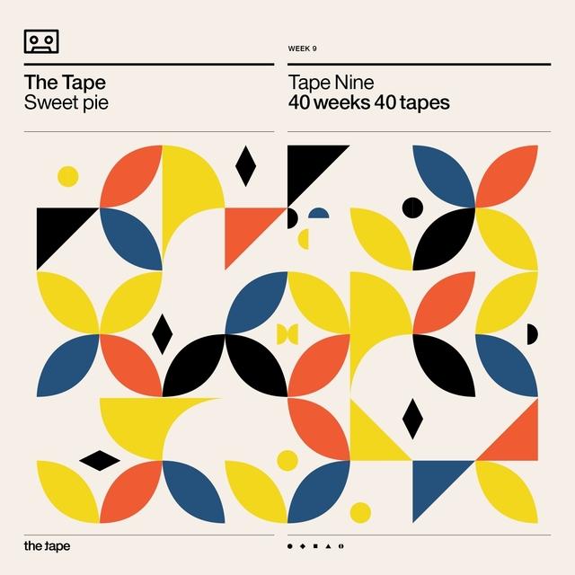 Sweet Pie (Tape Nine) [40 Weeks 40 Tapes]