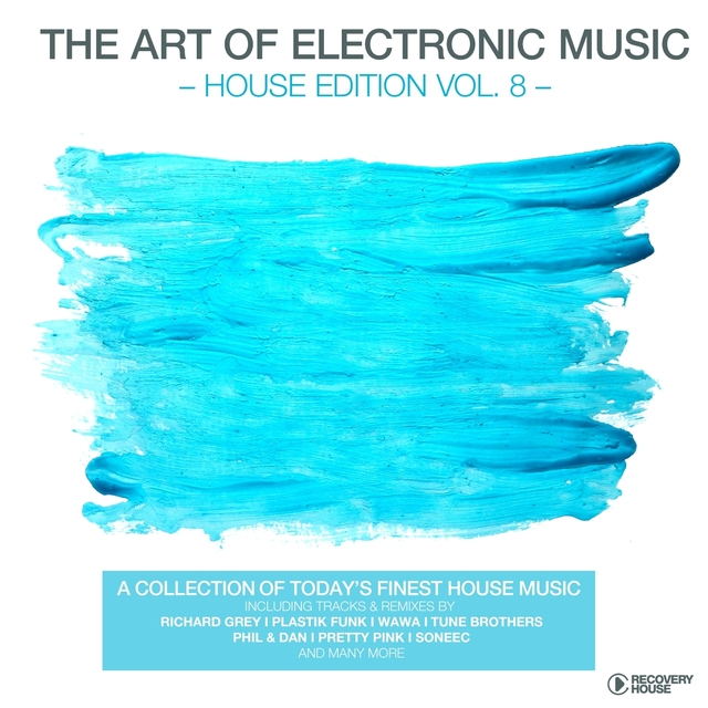 The Art of Electronic Music - House Edition, Vol. 8
