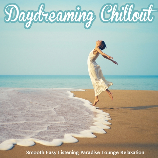 Daydreaming Chillout