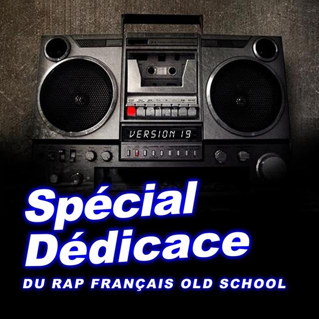 Couverture de Spécial dédicace au rap francais old school, vol. 19