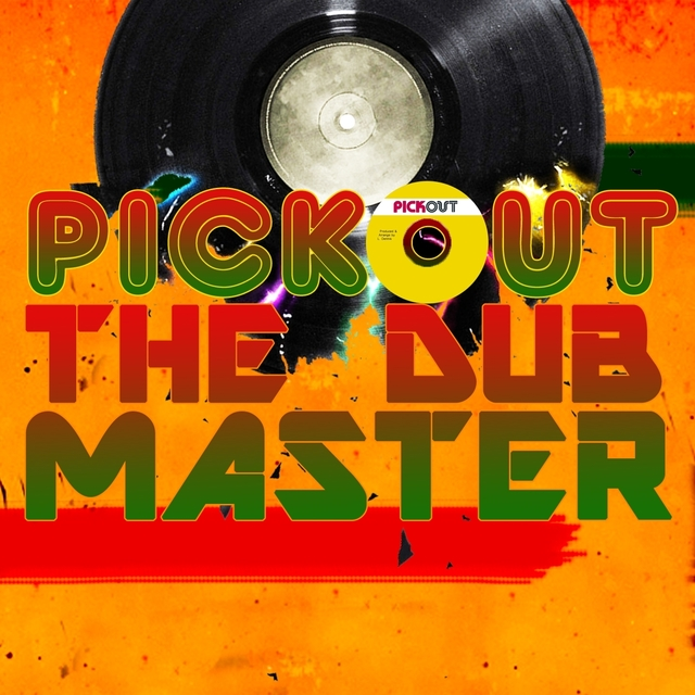 Pickout the Dub Master