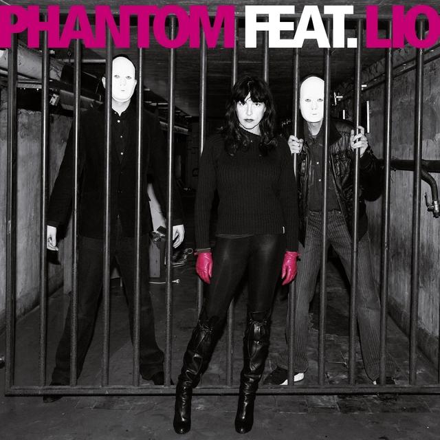 Phantom Featuring Lio
