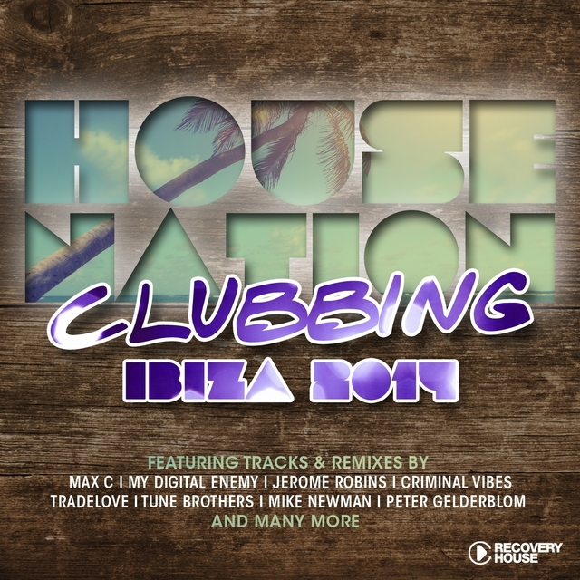 House Nation Clubbing - Ibiza 2014