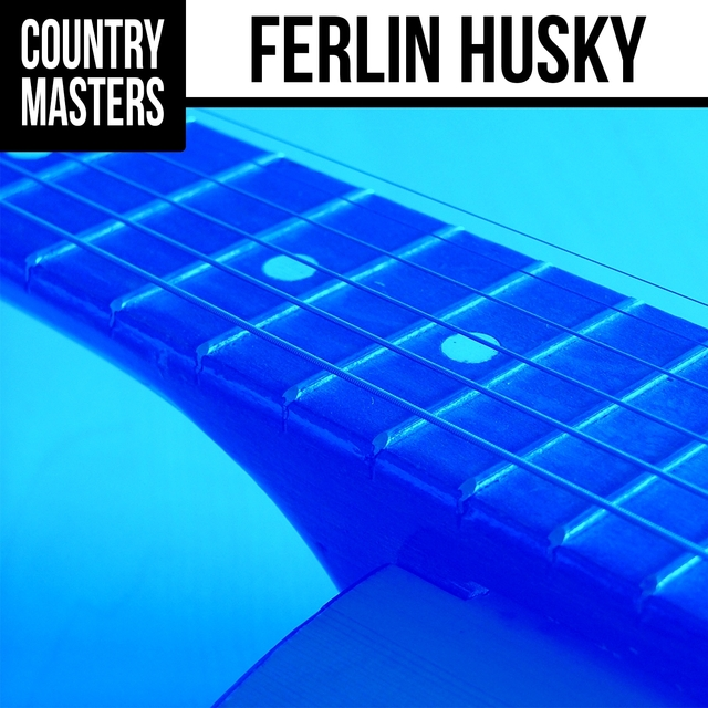 Country Masters: Ferlin Husky