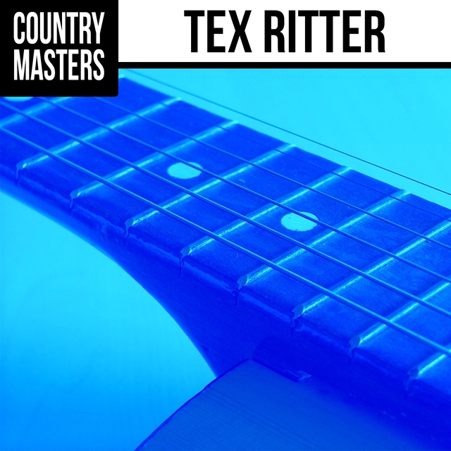 Couverture de Country Masters: Tex Ritter