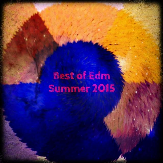 Best of EDM Summer 2015
