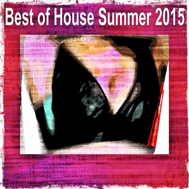 Best of House Summer 2015