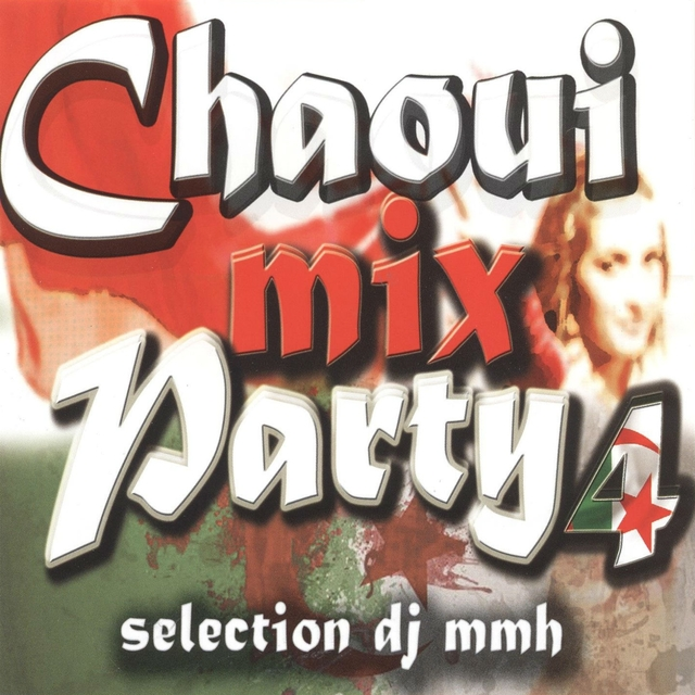 Chaoui Mix Party, Vol. 4