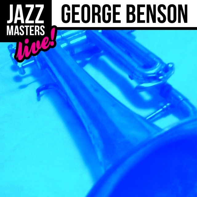 Jazz Masters: George Benson