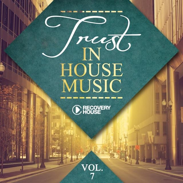Trust In House Music, Vol. 7